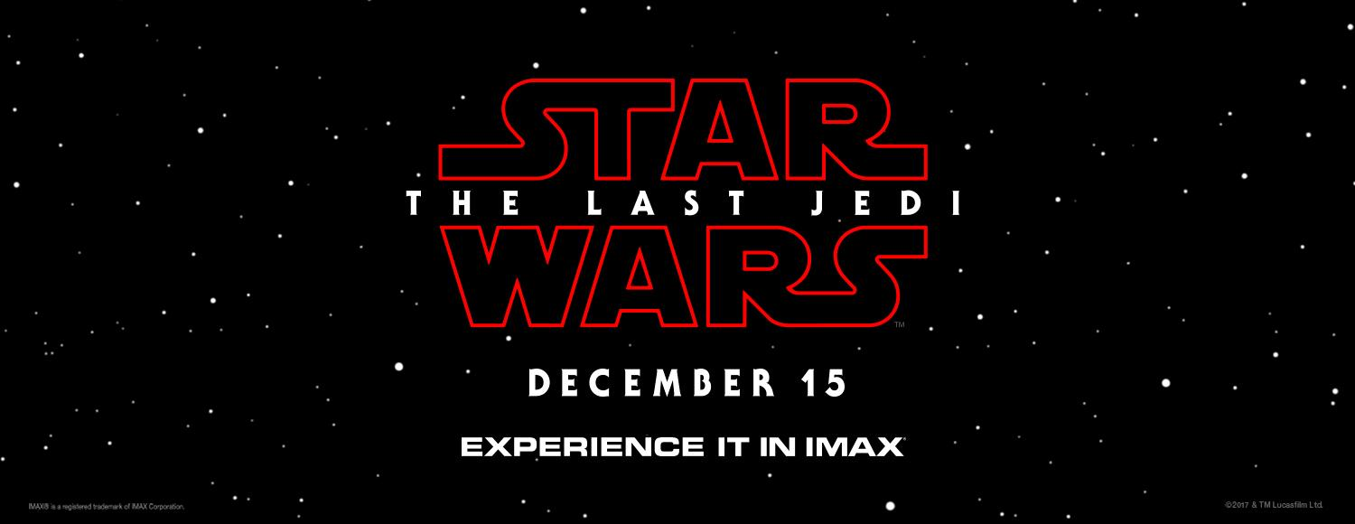 Star Wars: The Last Jedi IMAX Tickets on Sale