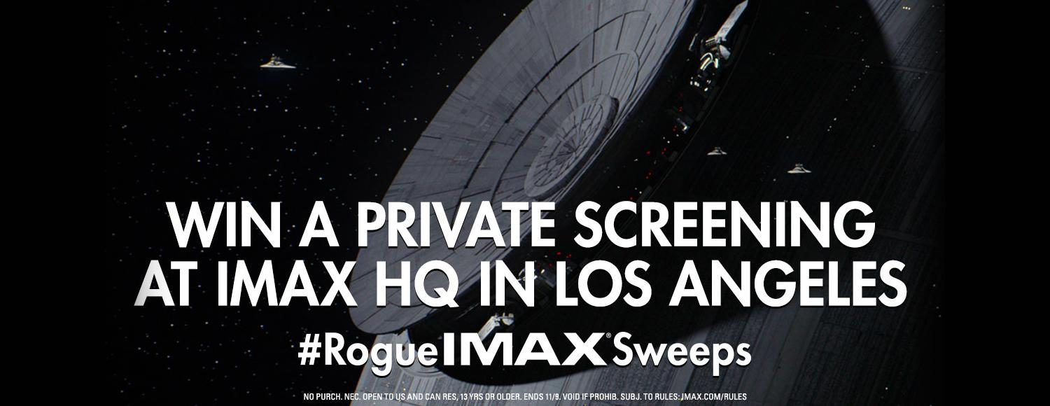 Join the Rebellion: Rogue One IMAX® Sweepstakes | IMAX