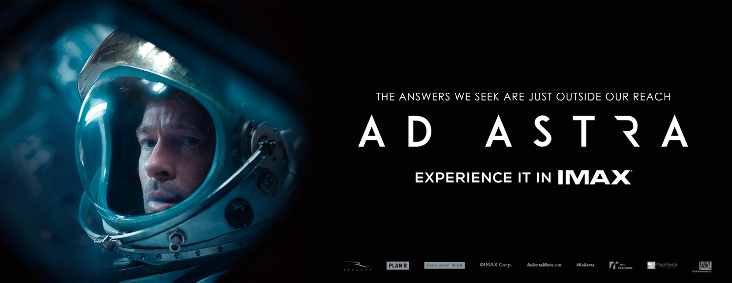 Ad Astra Experience it in IMAX