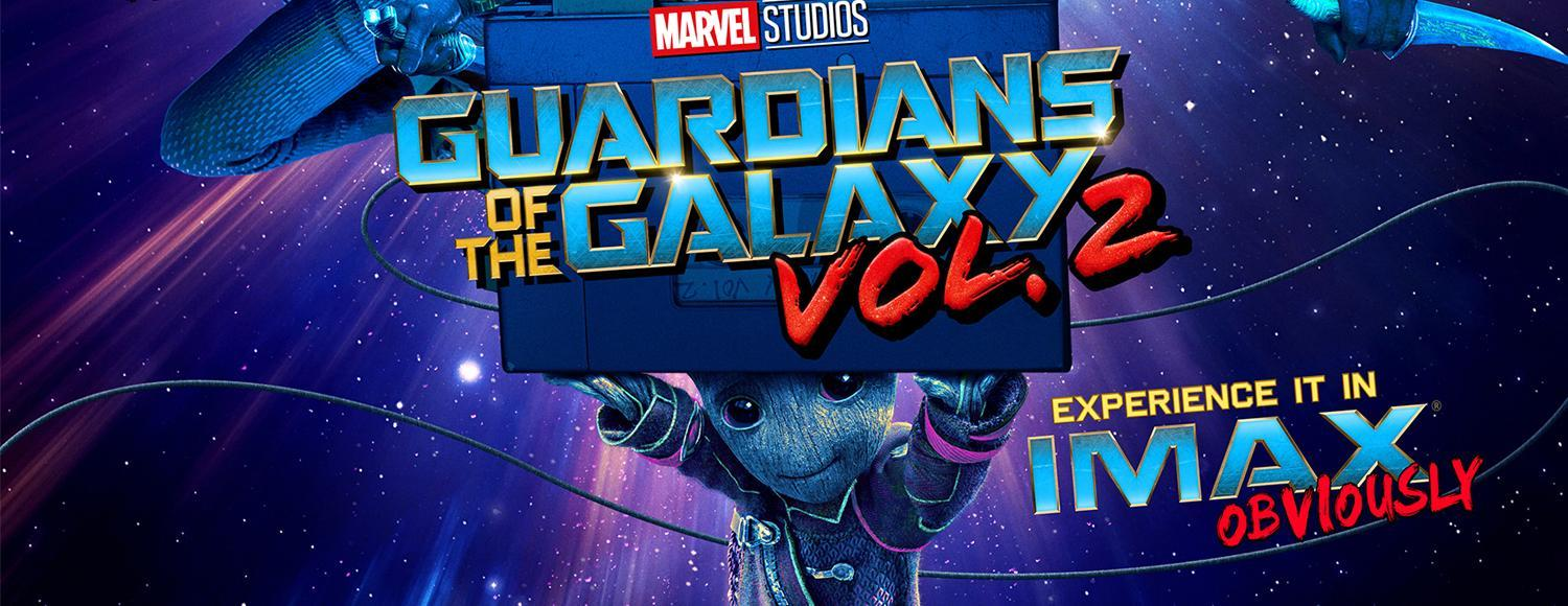 Guardians of the Galaxy Vol. 2 IMAX Giveaways