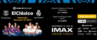 Experience El Clásico: FC Barcelona vs. Real Madrid in IMAX®